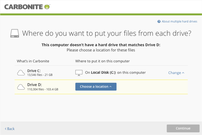 Carbonite Windows Client: Where do you want to put you files from each drive?
