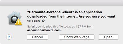 macOS: Carbonite is an application from the Internet. Are you sure you want to open it?