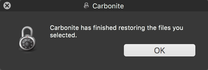 Carbonite Mac 1.x Client: Carbonite has finished restoring the files you selected.