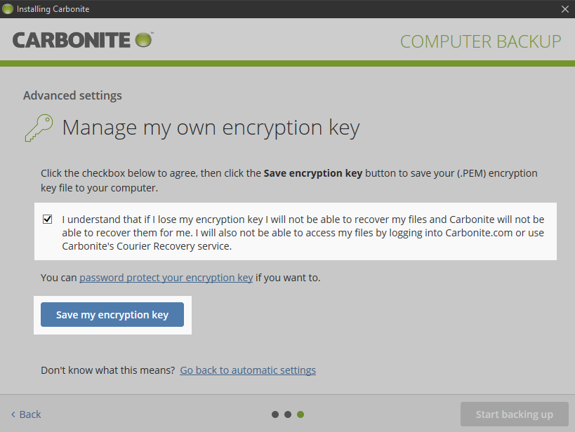 Carbonite Client: Click Manage my own encryption key